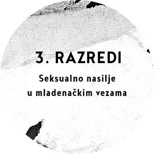 3. razredi - Seksualno nasilje u mladenačkim vezama